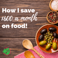 How I save $600 a month on Groceries