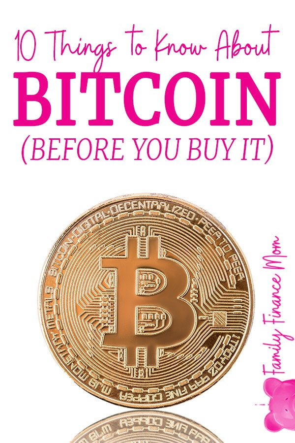 10 Things You Ll Want To Know About Bitcoin Before You Buy It